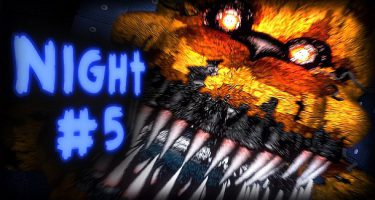 Five Nights at Freddy's 4 Night 5