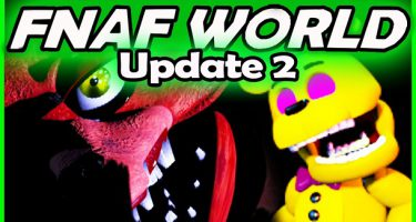 Fnaf World 2 Update