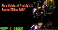 Five Nights at Freddys 3 - Redux(Office Build)